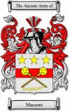 Mazzoni Coat of Arms / Mazzoni Family Crest  This Italian surname of MAZZONI was from the English given name James, which spread widely thro...