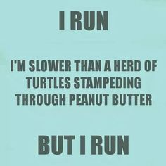 If I did run this would be me!