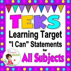 "TEKS learning targets for 4th Grade in the form of ""I Can"" statements written in kid-friendly language.  This bundle contains every strand in every subject required to be taught to 4th graders in Texas.  That includes Math, Science, Reading/Writing, and Social Studies."