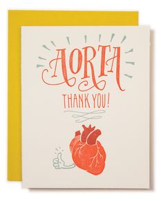 Aorta Thank You Card! Hand drawn and illustrated by Ladyfingers Letterpress.