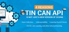 4 Reasons Tin Can API (xAPI) Is NOT Just a New Version of SCORM!! Read More: http://www.infoprolearning.com/4-reasons-tin-can-api-xapi-is-not-just-a-new-version-of-scorm/