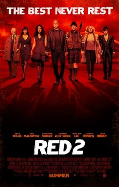 Red 2 ---Another car chase/automatic weapon movie with big stars...at least this one had a sense of humor. 2.5 jujubes