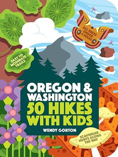 The Pacific Northwest is a magnificent natural playground—Oregon & Washington: 50 Hikes with Kids is an adventure companion that will help kids explore the beaches, deserts, mountains and forests. Available at REI, Satisfaction Guaranteed. Free Pdf Books, Free Ebooks, Oregon Washington, Trail Guide, Hiking With Kids, Guide Book, Pacific Northwest, So Little Time, Decoration