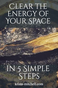 clear the energy of your space / krista-mitchell.com