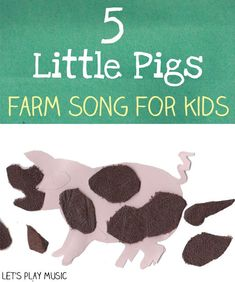 5 Little Pigs : Farm Song - Let's Play Music
