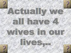 Your 4 wives