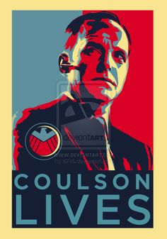 Coulson Lives poster/shirt design by ~a745