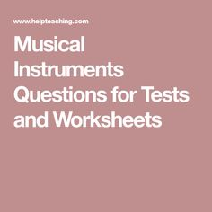 Musical Instruments questions for your custom printable tests and worksheets. Browse our pre-made printable worksheets library with a variety of activities and quizzes for all levels. Instruments Of The Orchestra, Musical Instruments, Printable Worksheets, Musicals, Music Instruments, Instruments, Musical Theatre