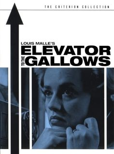 Elevator to the Gallows - Louis Malle