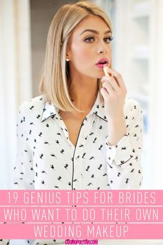 19 DIY Wedding Makeup Tips - How to Do Your Own Bridal Makeup