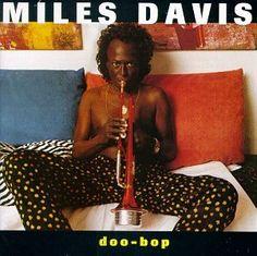 Miles Davis - Doo-bop, 1992. Uwielbiam, niestety CD już swoje zrobiło.