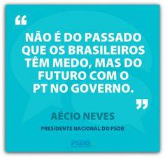 #ForaPT #VamosMudarOBrasil #AécioNeves
