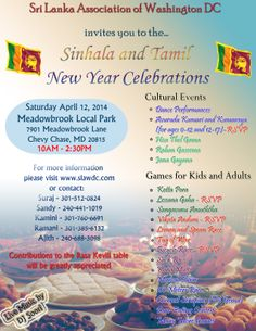 Sri Lanka Association Washington DC organizes Sinhala & Tamil New Year Celebration on Saturday, April 2014 at Meadowbrook Local Park , Chevy Chase , MD from 10 PM.