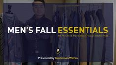 11 Men's Fall Style Essentials: My Favorite Menswear Pieces Right Now | GENTLEMAN WITHIN