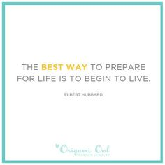 The BEST way to prepare for life is to BEGIN TO LIVE <3 Origami Owl