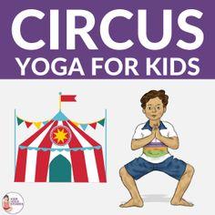 5 Circus Yoga Poses for Kids + Printable Poster Yoga Sequences, Yoga Poses, Childrens Yoga, Book Of Circus, Busy Kids, Mindfulness For Kids, Free Yoga, Yoga For Kids, Business For Kids
