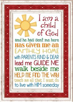 I am a child of God - subway art ---> make into magnets for xmas for primary kids?