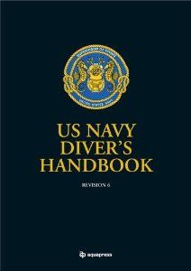 Us Navy Divers Handbook . $46.96. Publication: March 22, 2010. Publisher: Aquapress; 6th Revised edition edition (March 22, 2010)