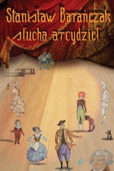 Stanisław Barańczak słucha arcydzieł Romans, Opera, Disney Characters, Fictional Characters, Horror, Disney Princess, Books, Art, Literatura