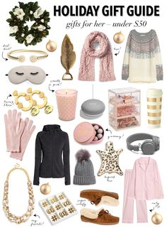 Holiday Gift Guide - Gifts for Her Under $50