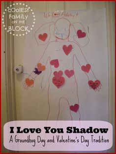 The I Love You Shadow: A Groundhog Day and Valentines Day Tradition for kids #lovenotes #scavengerhunt