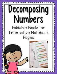Decomposing Numbers Fold-and-Flip Books - Looking for a fun way to teach your Kindergarten students about decomposing numbers from 2-10? Your students will love these fold-and-flip books! This set includes TWO versions of foldable books: One version has the equations as __+__=__ and the other version has them as __=__+__. Great for small group work, whole class instruction, review, homework, and more.