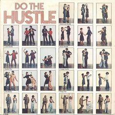 Remember this dance step? Let's do the hustle!