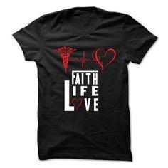 Faith Life Love T-Shirts, Hoodies, Sweatshirts, Tee Shirts (19$ ==► Shopping Now!)