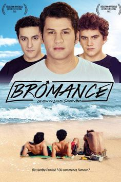 Watch Bromance (2016) Full Movie HD Free Download
