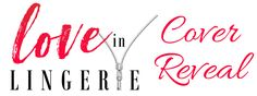 Amber Daulton: Cover Reveal - 'Love In Lingerie' by Alessandra To...