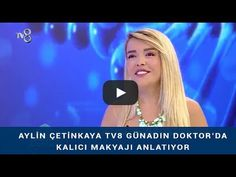 Aylin Çetinkaya, Kalıcı Makyaj, Nişantaşı İstanbul