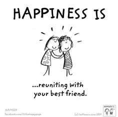 Happiness is... reuniting with your best friend.