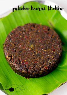 pulicha-keerai-thogayal-gongura-thogayal-recipe-12 Andhra Recipes, Indian Food Recipes, Vegetarian Food List, Chutney Varieties, Kulambu Recipe, Vegan Yogurt, South Indian Food, Masala Recipe, Chutney Recipes
