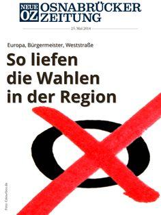 Alles zum Wahlsonntag finden Sie in Ihrer Abendausgabe der Neuen OZ vom 25. Mai: www.noz.de/abo