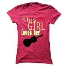 I Love This girl loves her violin T shirt