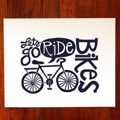 7770912d066619 Let s go ride bikes! Poster Bike