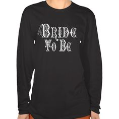 Bride To Be With Veil, Fancy White - Black Outline T-shirt   •   This design is available on t-shirts, hats, mugs, buttons, key chains and much more   •   Please check out our others designs at: www.zazzle.com/ZuzusFunHouse*