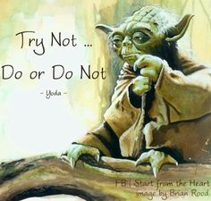 """Do or do not"" Yoda. Tv Show Quotes, Movie Quotes, Yoda Quotes, Soul Friend, Heart Images, Star Wars Characters, Just Smile, Nerd Geek, Sales And Marketing"