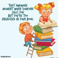 That awkward moment when someone calls you, but you're too engrossed in your book.  afropreppybookworm.tumblr.com