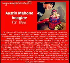 Austin Mahone imagines  Yes I know Imma dork