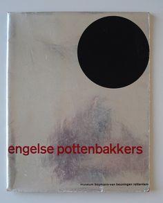 Benno Wissing – Engelse Pottenbakkers exhibition catalogue for Museum Boymans Van Beuningen, 1960