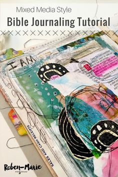 Mixed media style Bible Journaling with Roben-Marie Smith.  In this step-by-step tutorial Roben-Marie brings her style to the hot trend that is Bible Journaling.  Part of the 2016 I Am Project sponsored by Take Me Deeper. @robenmarie #biblejournaling