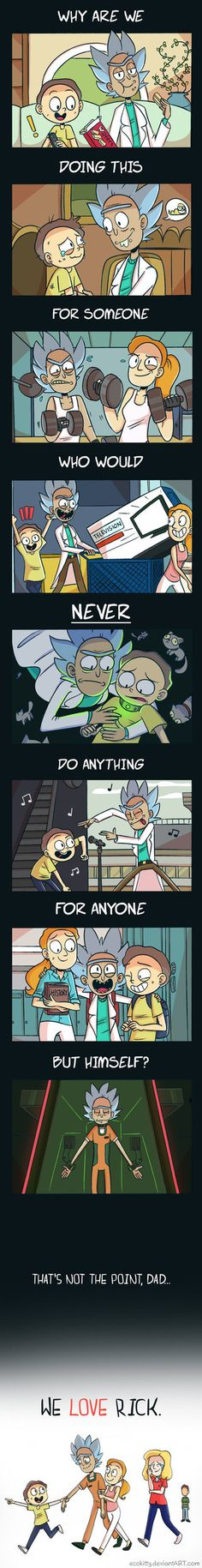 Depressing Rick and Morty Sad Quotes. 43 Depressing Rick and Morty Sad Quotes. We Love You Rick Rick Rick And Morty Quotes, Rick And Morty Poster, Ricky Y Morty, Geek Culture, Tmnt, Steven Universe, Adventure Time, Funny Pictures, Funny Memes