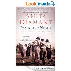 Amazon.com: Day After Night: A Novel eBook: Anita Diamant: Kindle Store