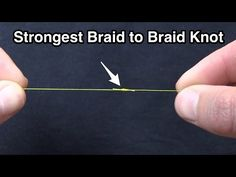How To Tie The Strongest Braid To Braid Fishing Knot [Video] » Salt Strong
