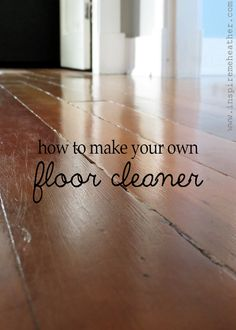 #Homemade floor cleaning recipes - Inspire Me Heather