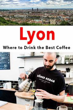 A  month in Lyon gave us enough time to find the best Lyon cafes serving specialty coffee. This Lyon cafe guide showcases our favorite Lyon coffee shops. | Lyon | France | Coffee | Lyon Coffee | Lyon Cafes | Lyon Coffee Shops Coffee Guide, Coffee Blog, Saveur Magazine, Coffee Around The World, Paris Food, French Press Coffee Maker, Lyon France, Paris Restaurants