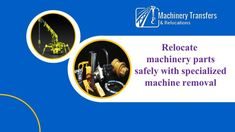 #Relocate #machinery parts safely with specialized #machineremoval