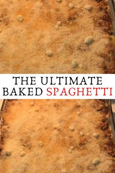 THE ULTIMATE BAKED SPAGHETTI #THE #ULTIMATE #BAKED #SPAGHETTI
