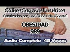 OBESIDAD CODIGOS SAGRADOS NUMERICOS 989. - YouTube
